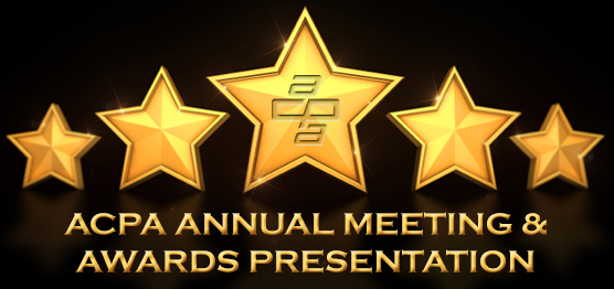 ACPA Annual Meeting & Awards Presentation