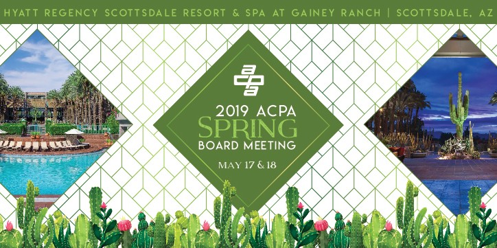 2019 ACPA Spring Board Meeting - Scottsdale, AZ