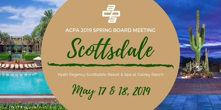ACPA 2019 Spring Board Meeting - Scottsdale, AZ