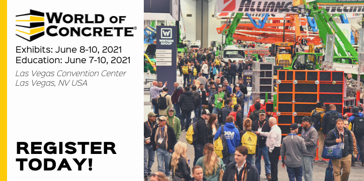 World of Concrete 2021: June 8-10 - Register with CODE A23