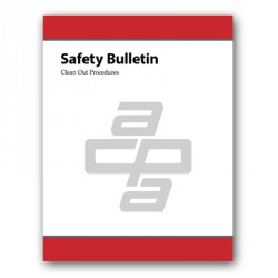 Safety Bulletin: Clean Out Procedures