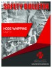 Safety Bulletin: Hose Whipping Part II