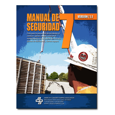 Safety Manual - V.7.1.1 Spanish | American Concrete Pumping